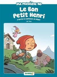 Le bon petit Henri