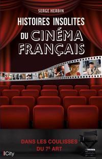 Histoires insolites du cinéma français