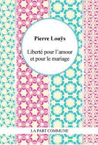 Liberté pour l'amour et pour le mariage