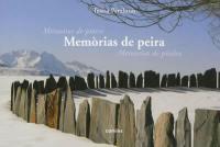 Memorias de peira = Mémoires de pierre = Memorias de piedra
