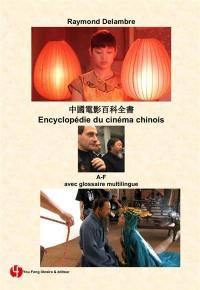 Encyclopédie du cinéma chinois, A-F