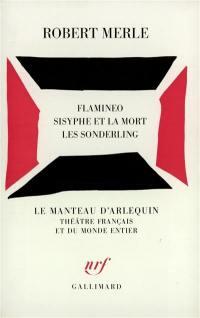 Flamineo; Sisyphe et la mort; Les Sonderling