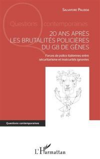 20 ans après les brutalités policières du G8 de Gênes