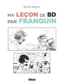 Ma leçon de BD par Franquin