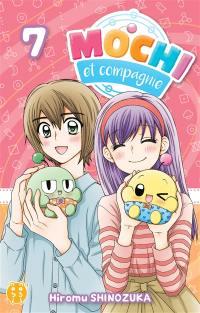 Mochi et compagnie. Vol. 7