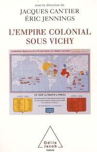 L'empire colonial sous Vichy