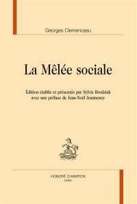La mêlée sociale