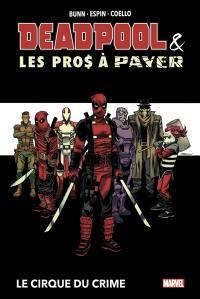 Deadpool & les pros à payer