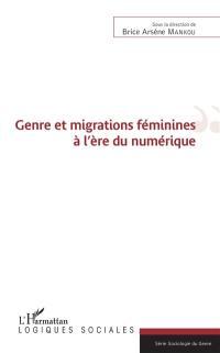 Genre et migrations féminines à l'ère du numérique