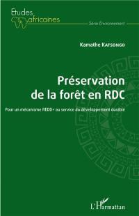 Préservation de la forêt en RDC