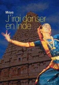 J'irai danser en Inde