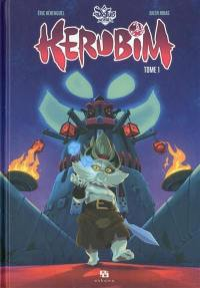 Dofus heroes Kerubim. Volume 1,