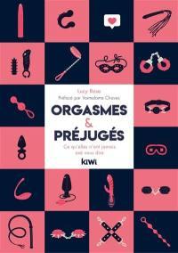 Orgasmes & préjugés