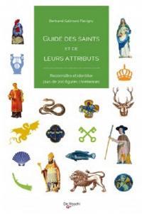 Guide des saints et de leurs attributs