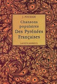 Chansons populaires des Pyrénées françaises