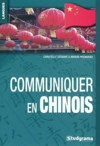 Communiquer en chinois