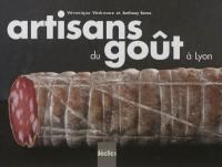 Artisans du goût à Lyon