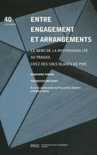 Entre engagement et arrangements