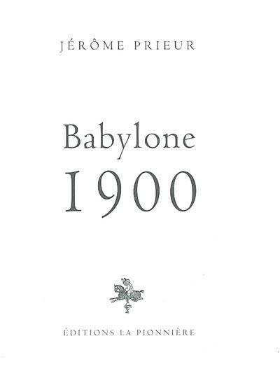 Babylone 1900