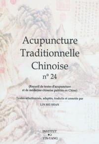 Acupuncture traditionnelle chinoise. Volume 24,