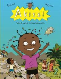 Akissi. Volume 3, Vacances dangereuses