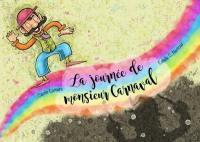 La journée de monsieur Carnaval