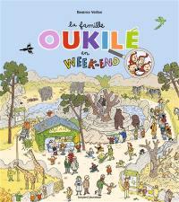 La famille Oukilé, La famille Oukilé en week-end !