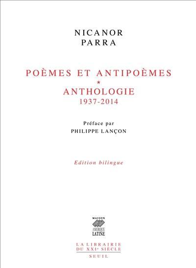 Poèmes et antipoèmes (1937-1954); Anthologie (1952-2014)
