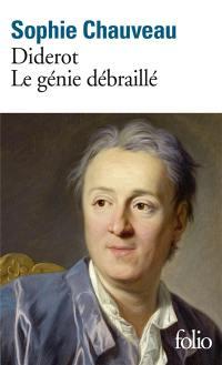 Diderot, le génie débraillé