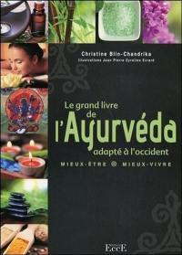Le grand livre de l'ayurvéda adapté à l'Occident