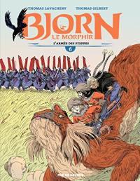 Bjorn le Morphir. Volume 6, L'armée des steppes