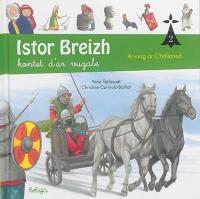 Istor Breizh. Volume 2, Arvorig ar C'halianed