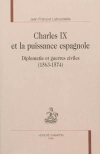 Charles IX et la puissance espagnole