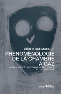 Phénoménologie de la chambre à gaz