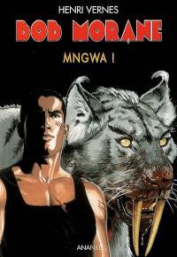 Bob Morane. Volume 204, Mngwa !