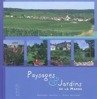 Paysages et jardins de la Marne