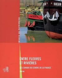 Entre fleuves et rivières
