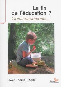 La fin de l'éducation ?