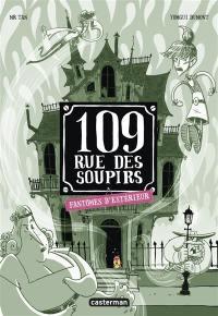109, rue des Soupirs, Fantômes d'extérieur