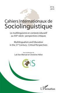 Cahiers internationaux de sociolinguistique. n° 16, Le multilinguisme en contexte éducatif au XXIe siècle