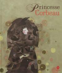 Princesse corbeau