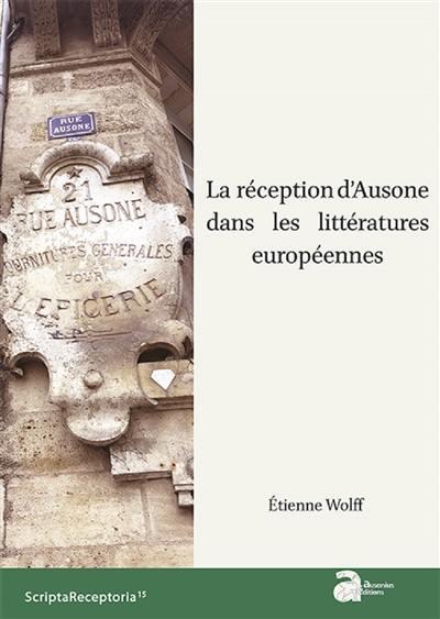 La réception d'Ausone dans les littératures européennes