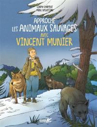 Approche les animaux sauvages avec Vincent Munier