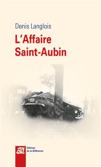L'affaire Saint-Aubin
