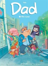 Dad. Volume 1, Filles à papa