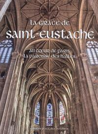 La grâce de Saint-Eustache