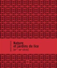 Nature et jardins de lice (XVe-XXIe siècle)
