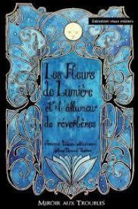 Les fleurs de lumière et l'allumeur de réverbères