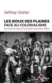 Les Sioux des plaines face au colonialisme