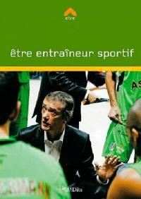 Etre entraîneur sportif